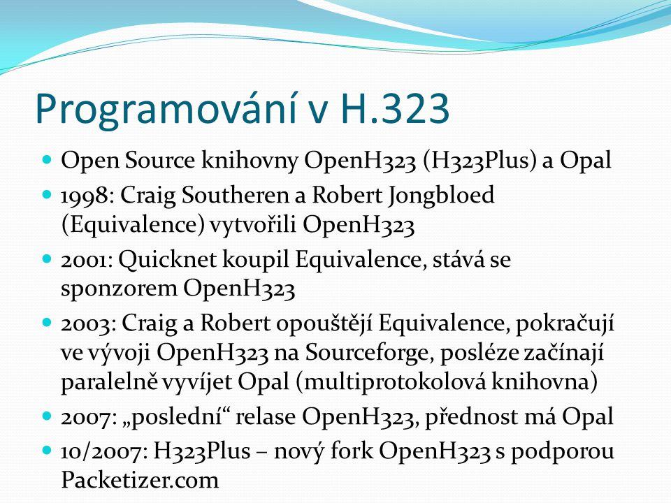 Programování v H.323 Open Source knihovny OpenH323 (H323Plus) a Opal