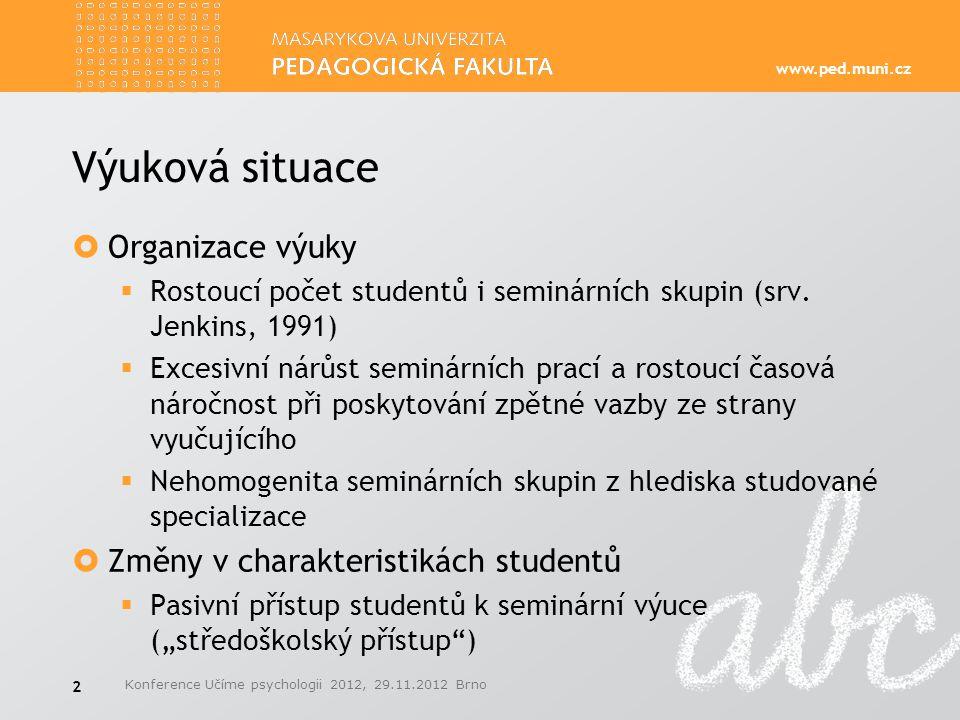 Výuková situace Organizace výuky Změny v charakteristikách studentů