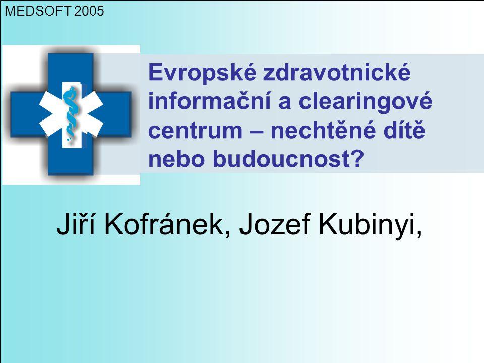 Jiří Kofránek, Jozef Kubinyi,