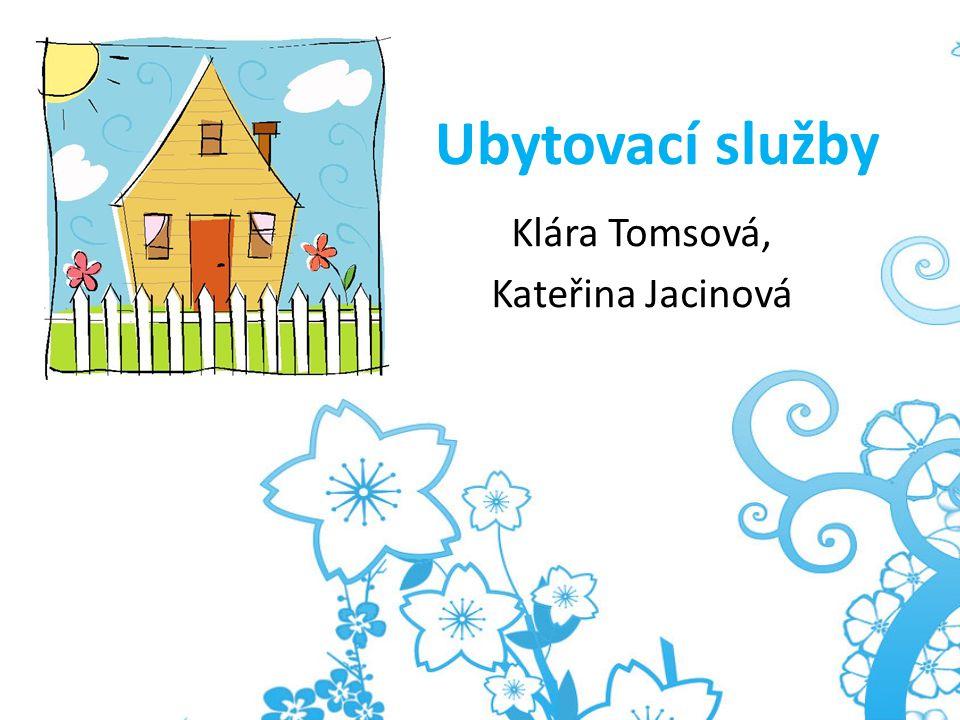 Klára Tomsová, Kateřina Jacinová