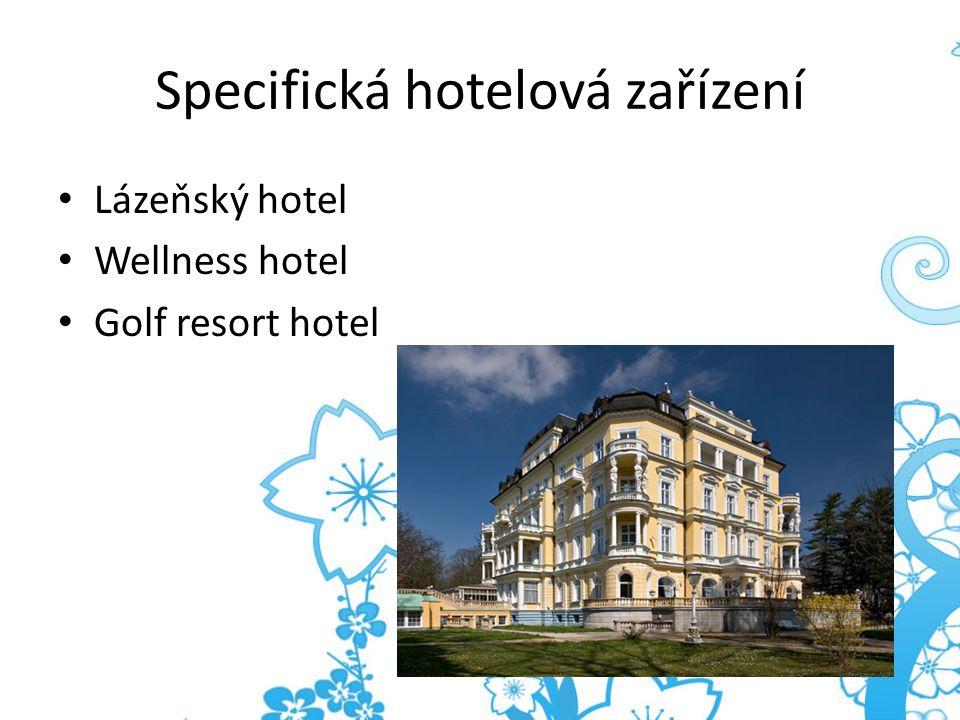 Specifická hotelová zařízení