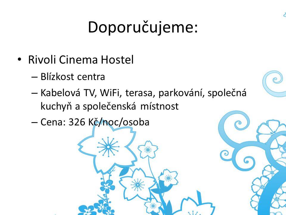 Doporučujeme: Rivoli Cinema Hostel Blízkost centra