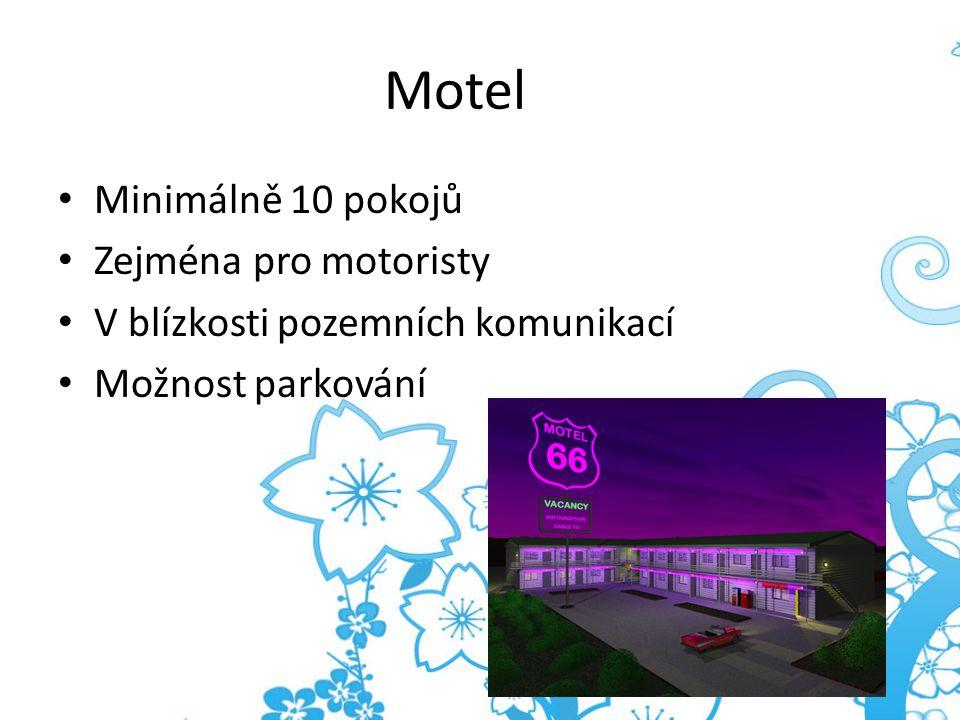 Motel Minimálně 10 pokojů Zejména pro motoristy