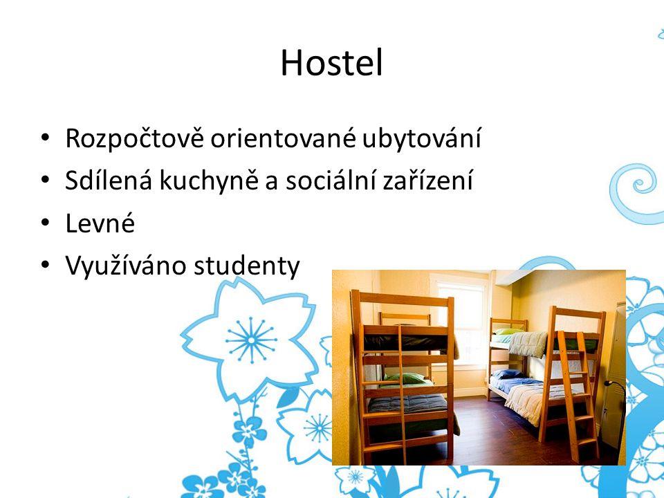 Hostel Rozpočtově orientované ubytování