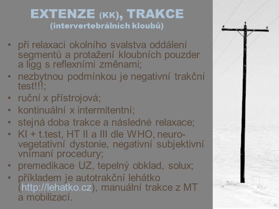 EXTENZE (KK), TRAKCE (intervertebrálních kloubů)