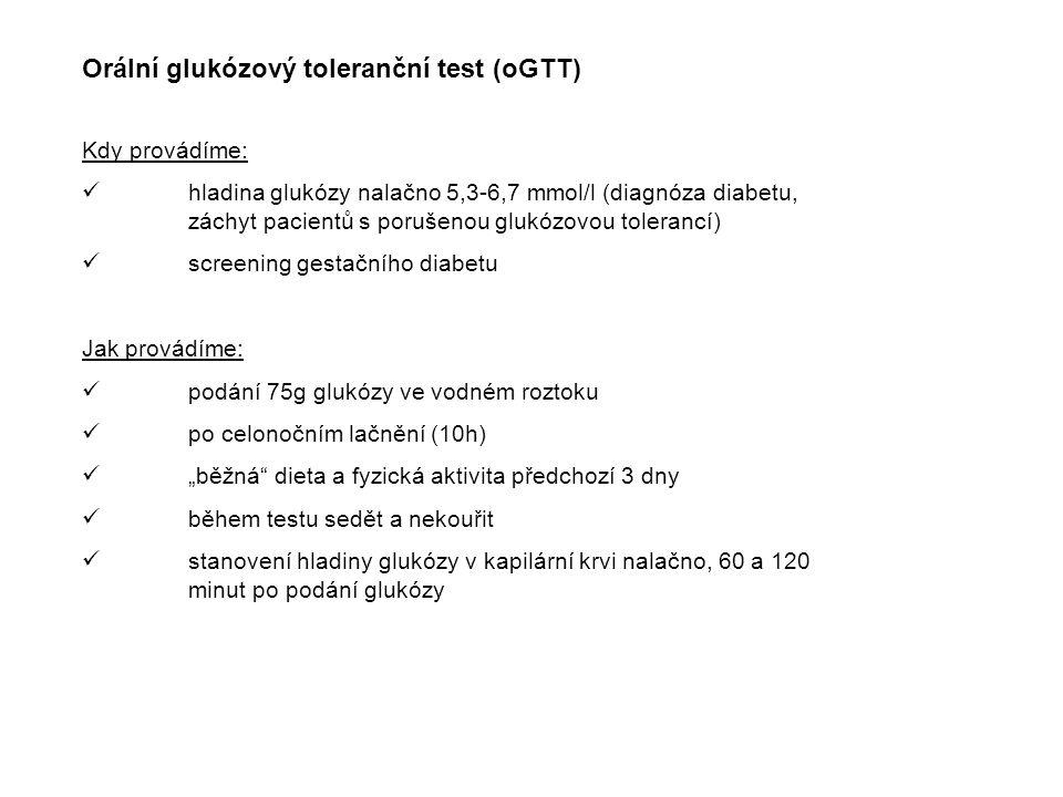 Orální glukózový toleranční test (oGTT)