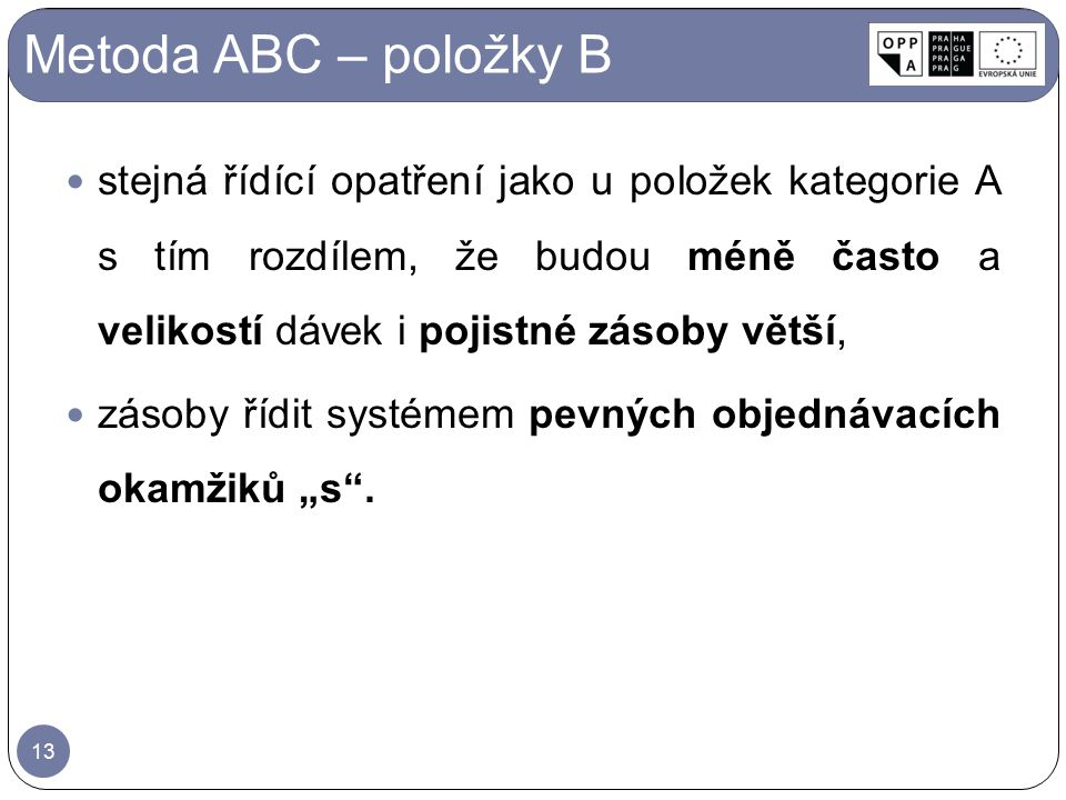 Metoda ABC – položky B