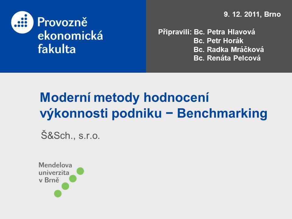 Moderní metody hodnocení výkonnosti podniku − Benchmarking