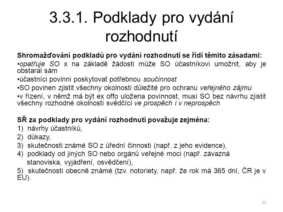 3.3.1. Podklady pro vydání rozhodnutí