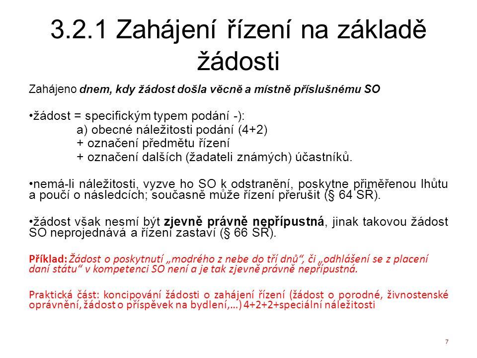 3.2.1 Zahájení řízení na základě žádosti