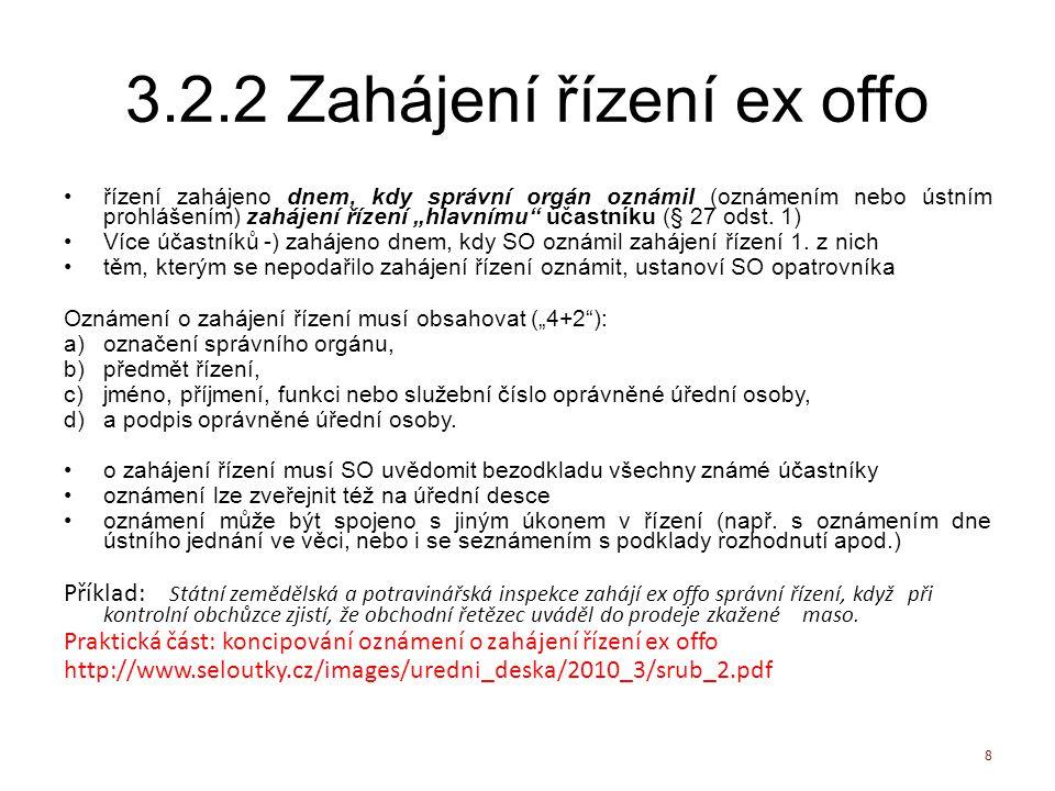3.2.2 Zahájení řízení ex offo