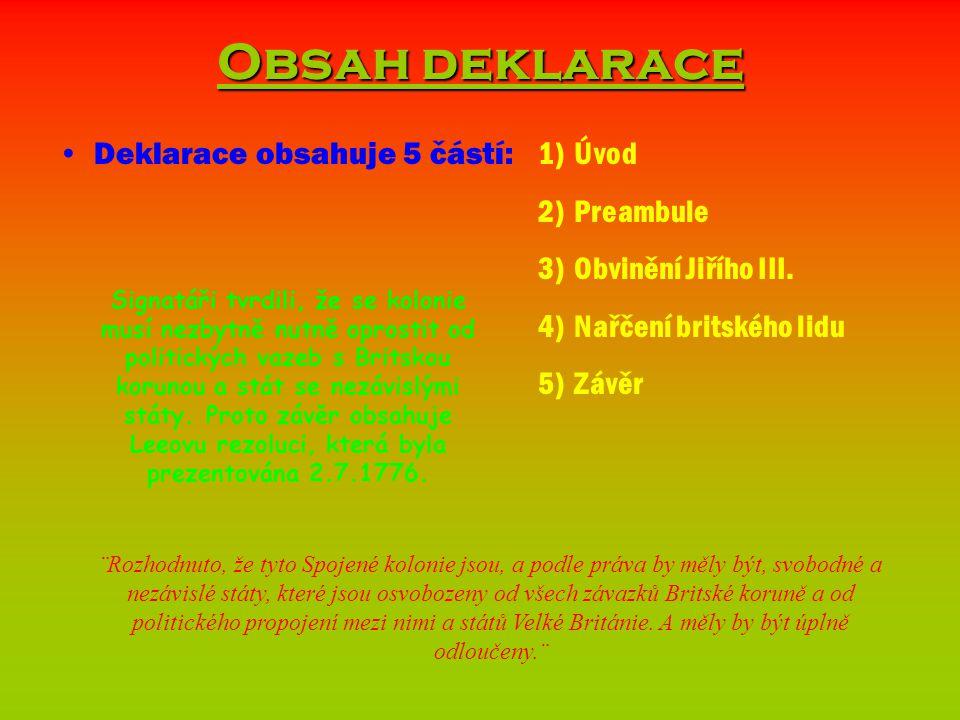 Obsah deklarace Deklarace obsahuje 5 částí: Úvod Preambule