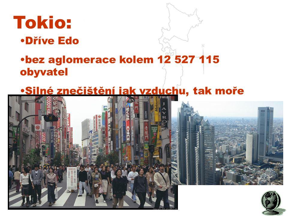 Tokio: Dříve Edo bez aglomerace kolem 12 527 115 obyvatel