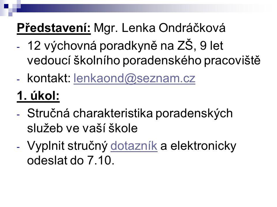 Představení: Mgr. Lenka Ondráčková