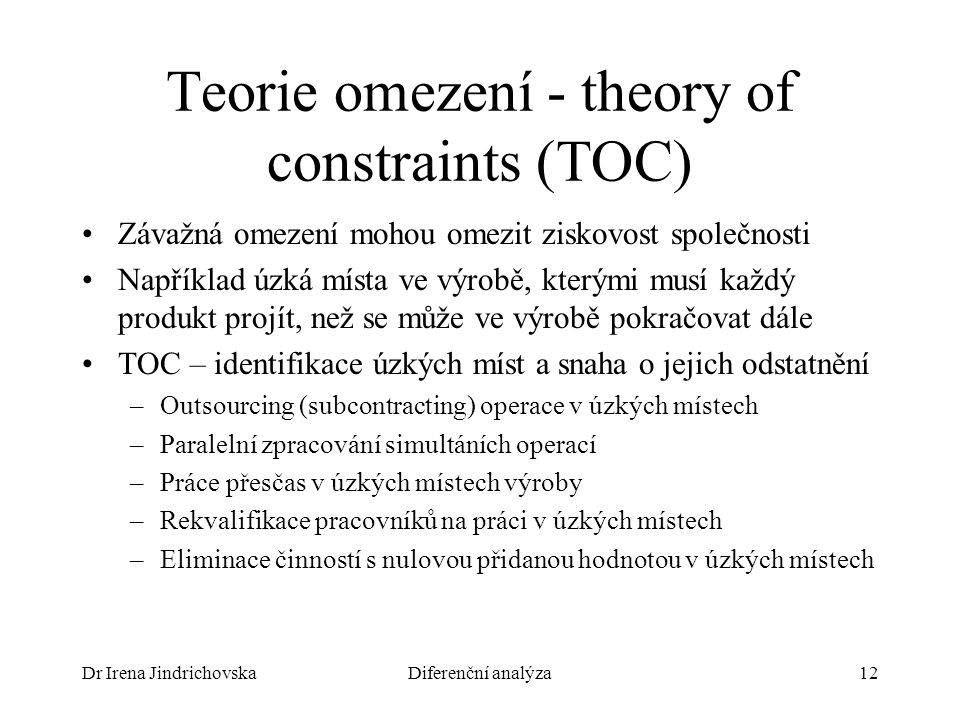 Teorie omezení - theory of constraints (TOC)