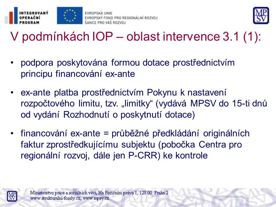 V podmínkách IOP – oblast intervence 3.1 (1):