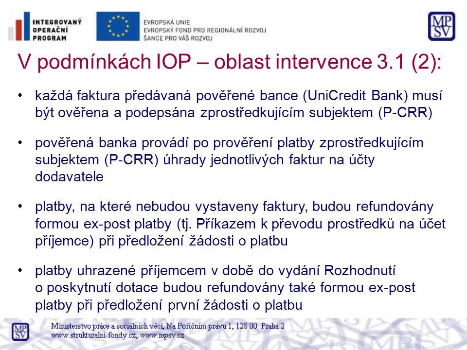 V podmínkách IOP – oblast intervence 3.1 (2):