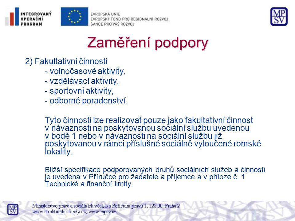 Zaměření podpory 2) Fakultativní činnosti - volnočasové aktivity,