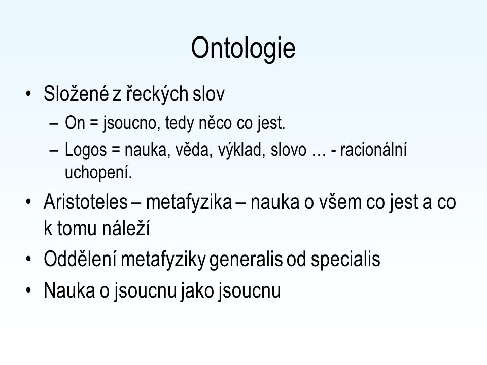 Ontologie Složené z řeckých slov