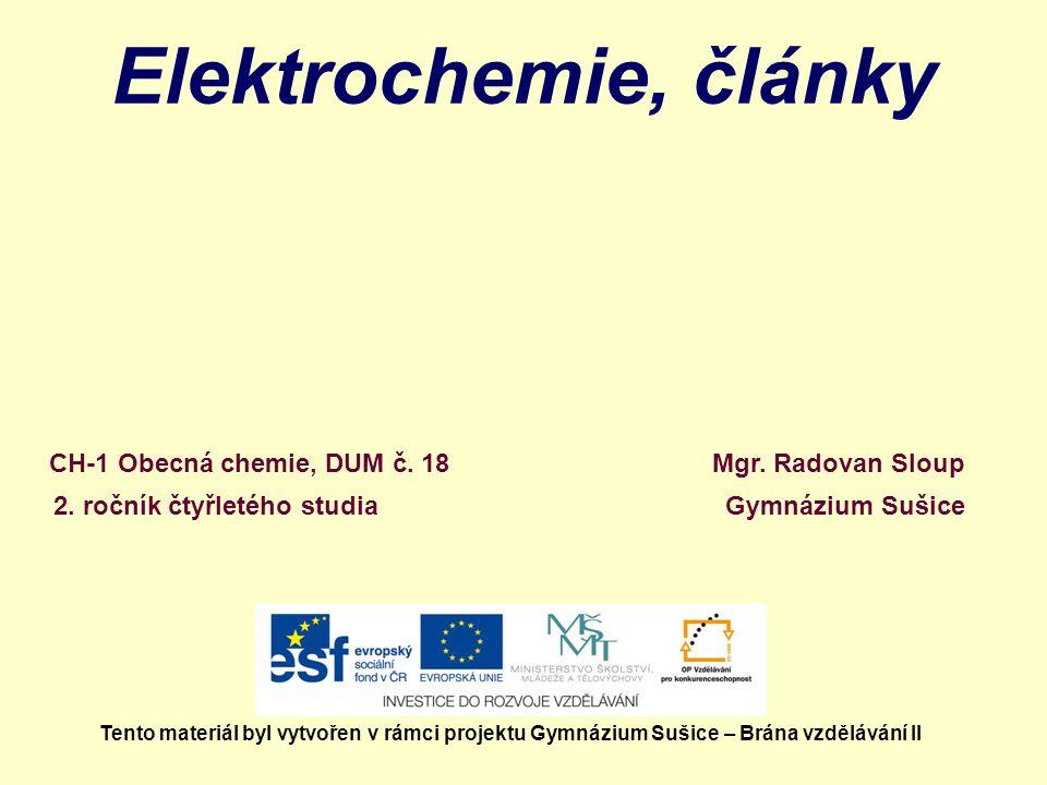 Elektrochemie, články CH-1 Obecná chemie, DUM č. 18 Mgr. Radovan Sloup