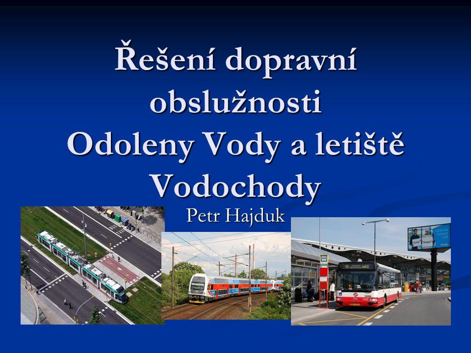 Řešení dopravní obslužnosti Odoleny Vody a letiště Vodochody