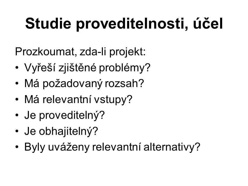 Studie proveditelnosti, účel