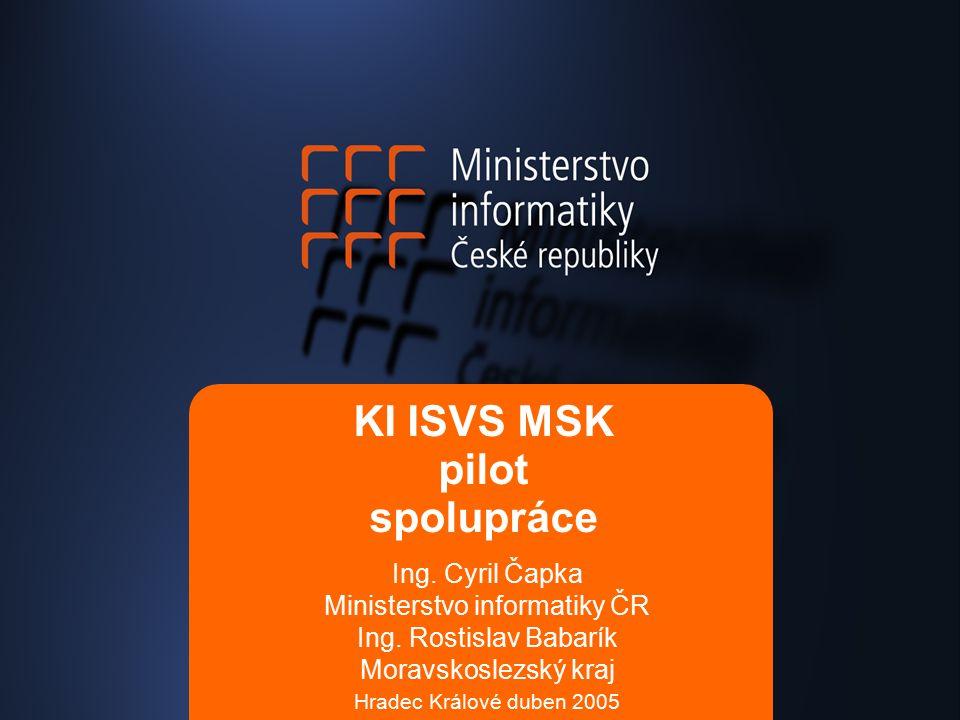 KI ISVS MSK pilot spolupráce