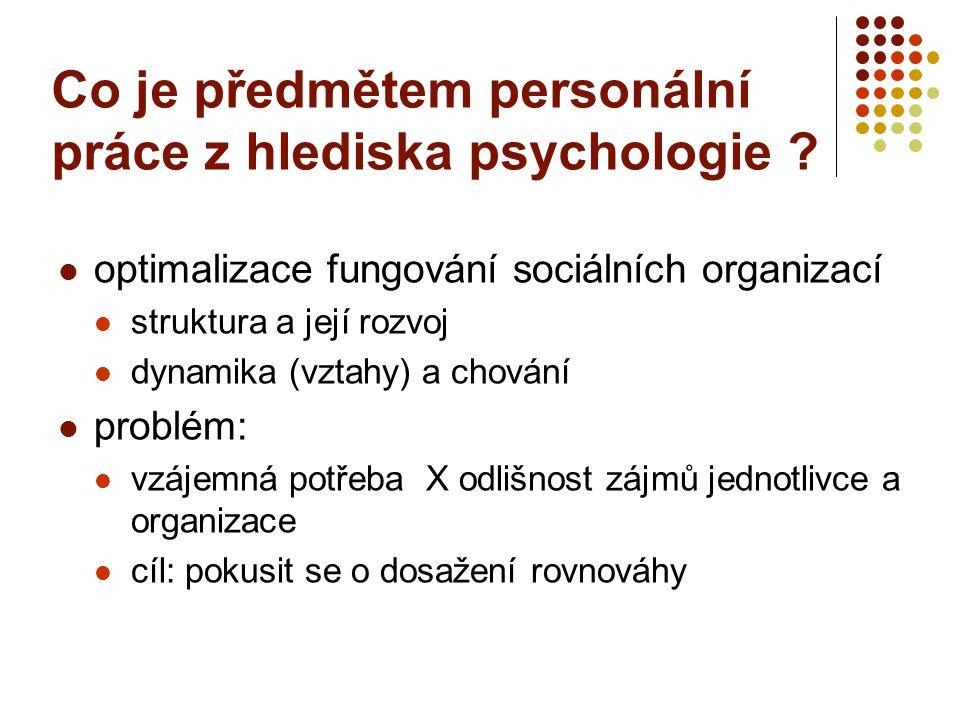 Co je předmětem personální práce z hlediska psychologie