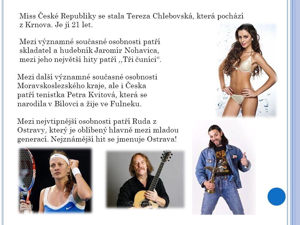 Miss České Republiky se stala Tereza Chlebovská, která pochází z Krnova. Je jí 21 let.