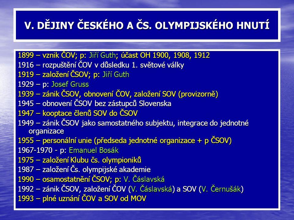 V. DĚJINY ČESKÉHO A ČS. OLYMPIJSKÉHO HNUTÍ