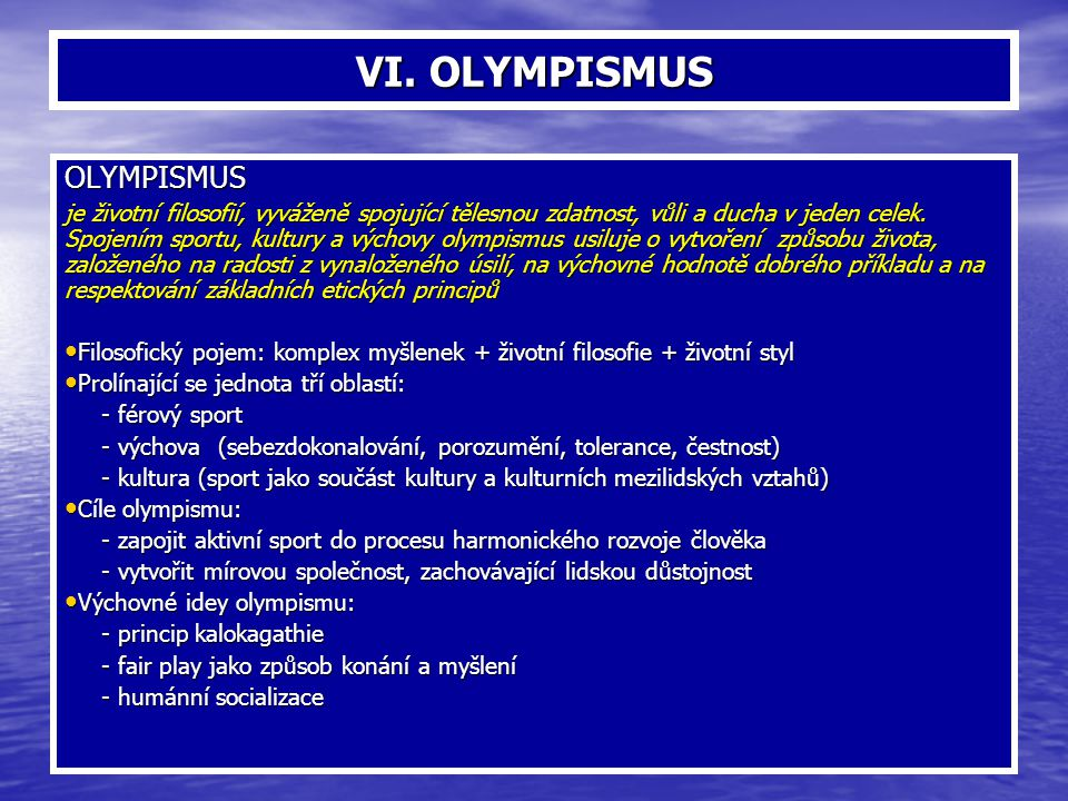 VI. OLYMPISMUS OLYMPISMUS