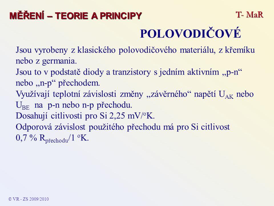 POLOVODIČOVÉ T- MaR MĚŘENÍ – TEORIE A PRINCIPY