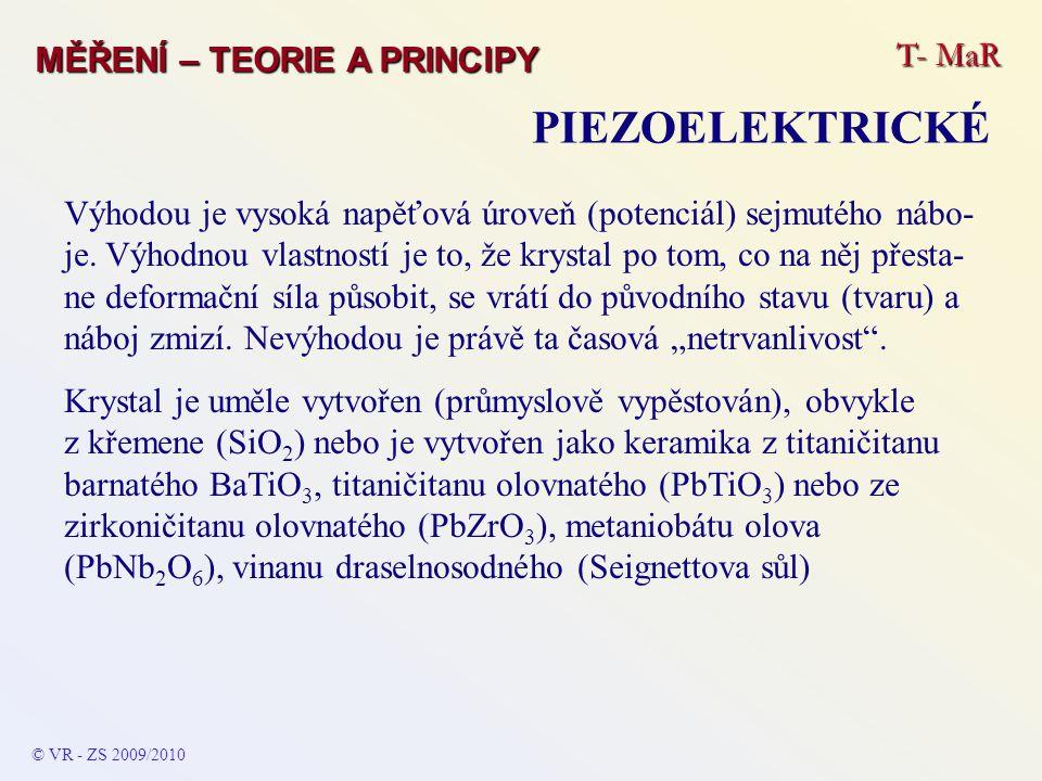 PIEZOELEKTRICKÉ T- MaR MĚŘENÍ – TEORIE A PRINCIPY
