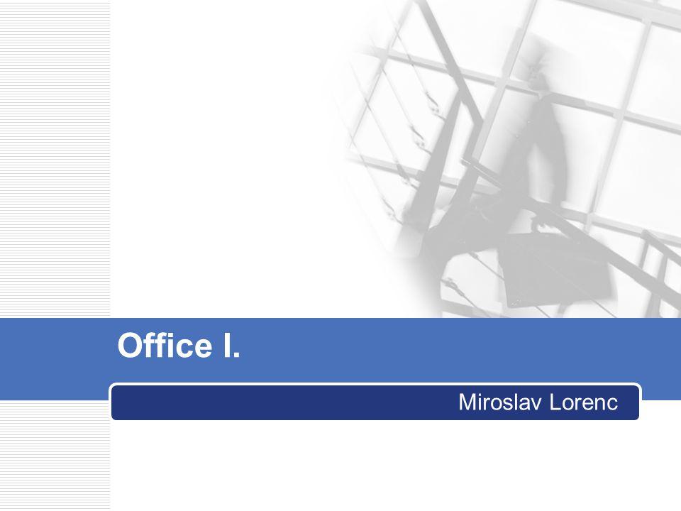 Office I. Miroslav Lorenc