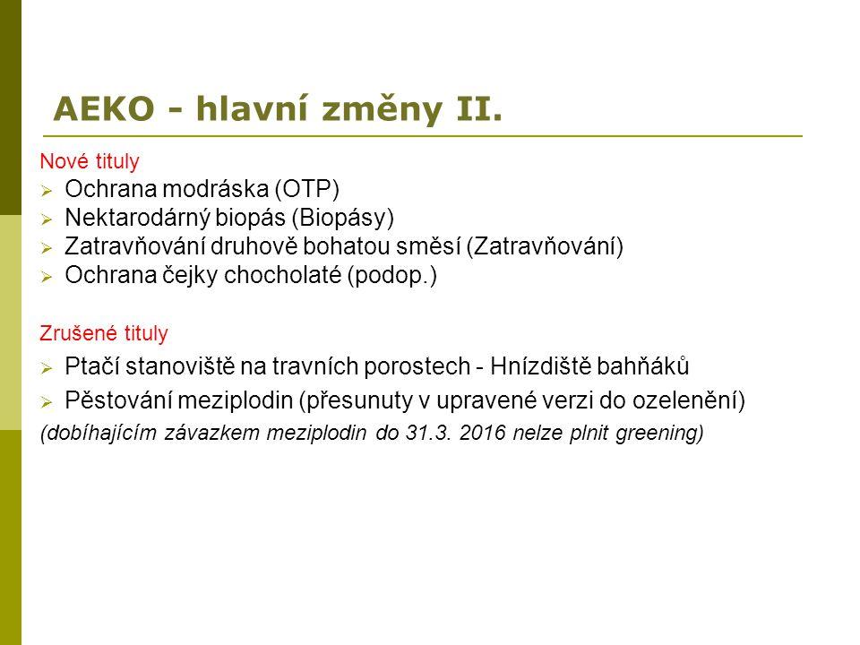 AEKO - hlavní změny II. Ochrana modráska (OTP)
