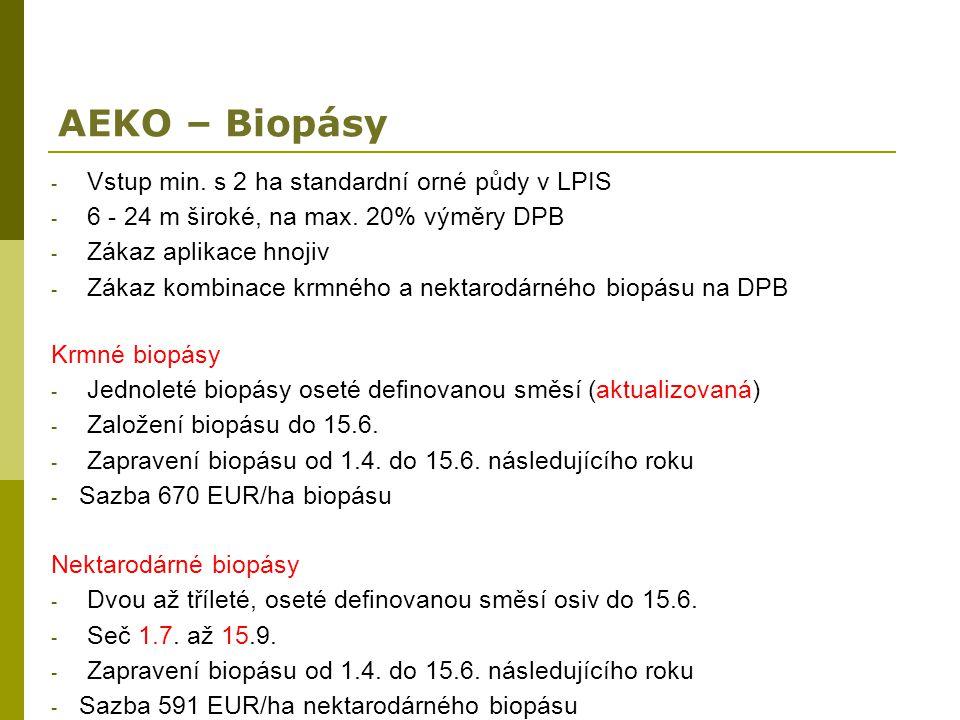 AEKO – Biopásy Vstup min. s 2 ha standardní orné půdy v LPIS