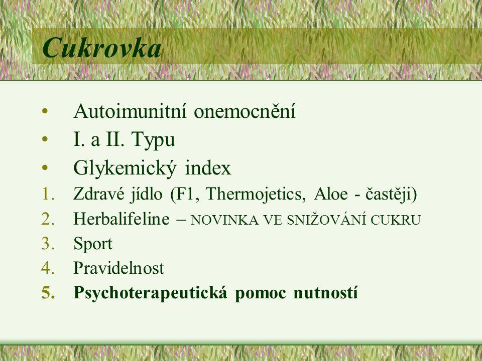 Cukrovka Autoimunitní onemocnění I. a II. Typu Glykemický index