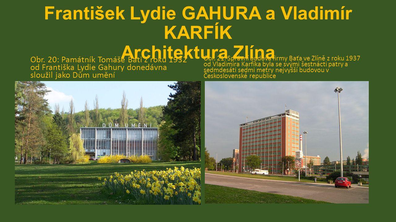 František Lydie GAHURA a Vladimír KARFÍK Architektura Zlína
