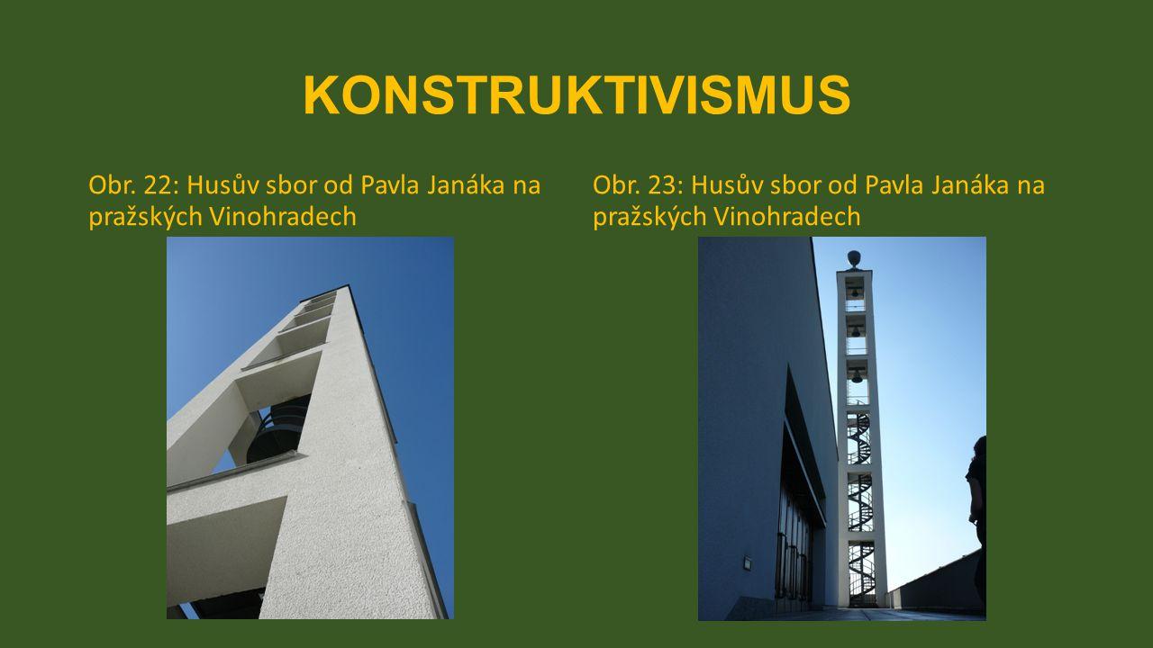 KONSTRUKTIVISMUS Obr. 22: Husův sbor od Pavla Janáka na pražských Vinohradech.