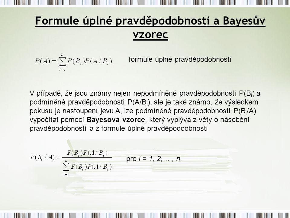 Formule úplné pravděpodobnosti a Bayesův vzorec