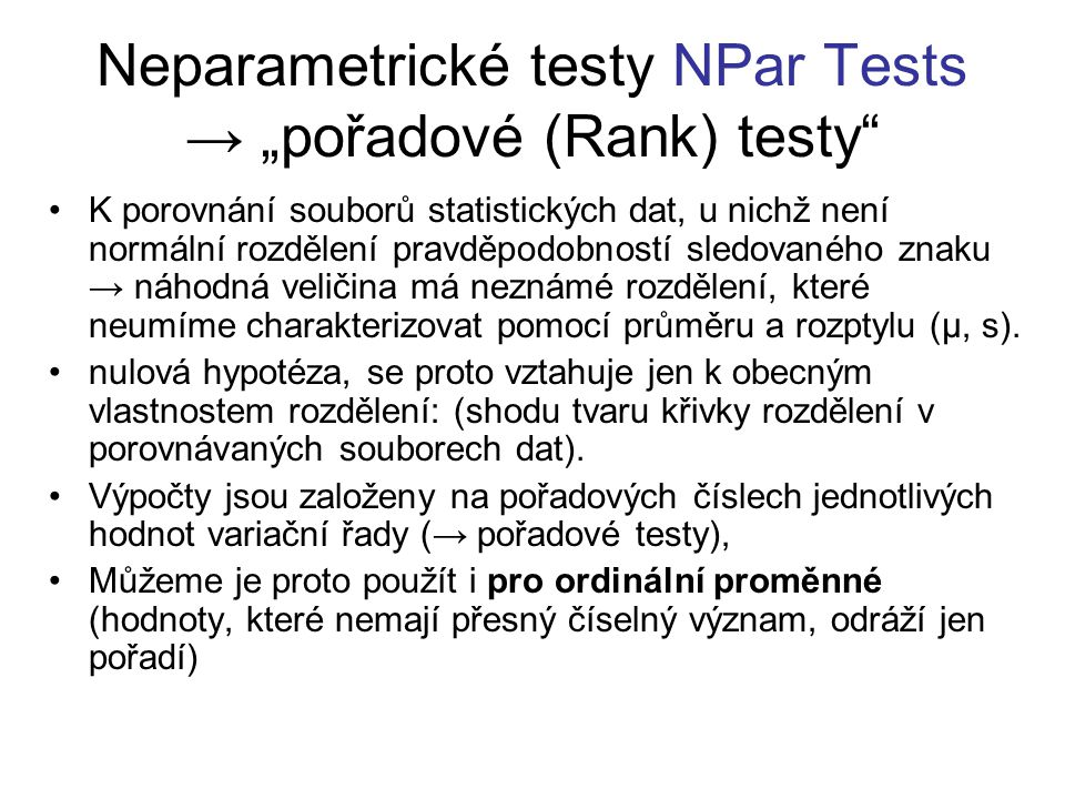 "Neparametrické testy NPar Tests → ""pořadové (Rank) testy"