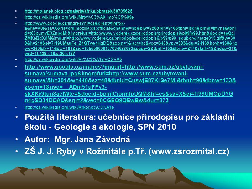 Autor: Mgr. Jana Závodná