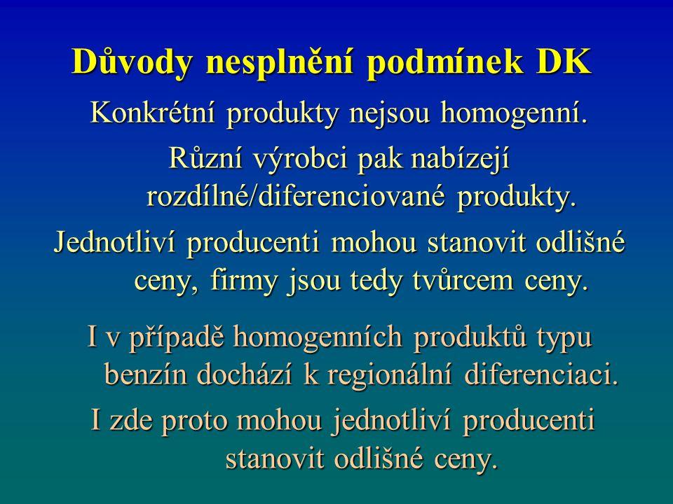 Důvody nesplnění podmínek DK