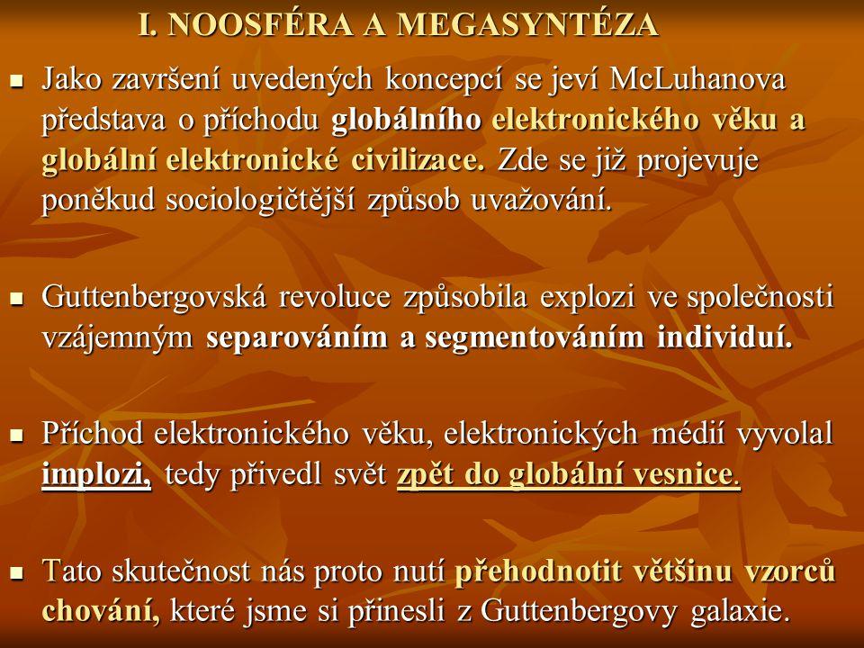 I. NOOSFÉRA A MEGASYNTÉZA