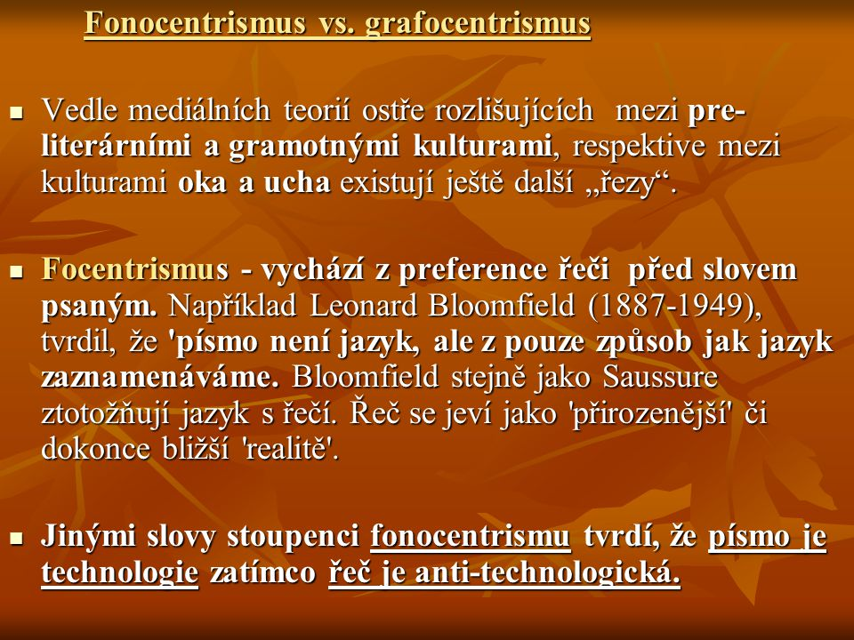 Fonocentrismus vs. grafocentrismus