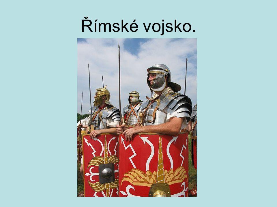 Římské vojsko.