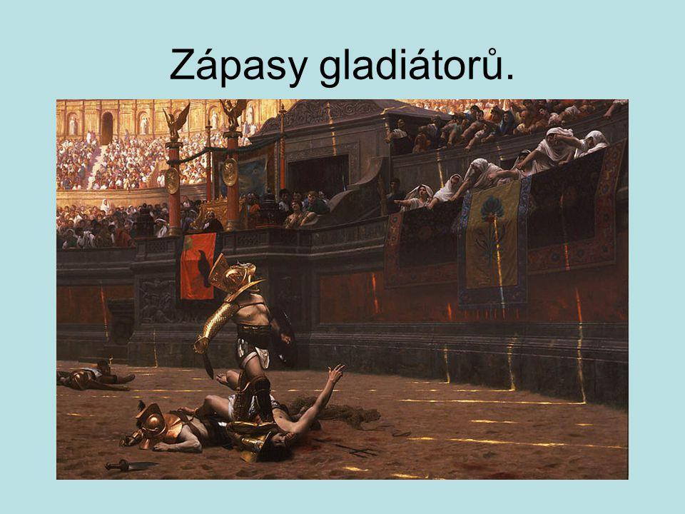 Zápasy gladiátorů.