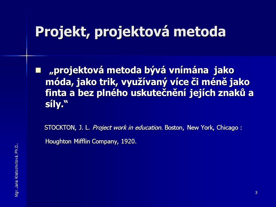 Projekt, projektová metoda