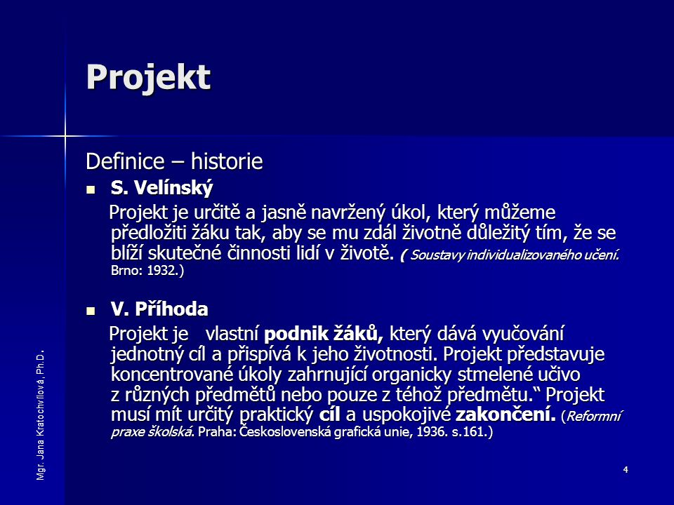 Projekt Definice – historie S. Velínský