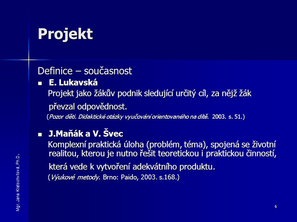Projekt Definice – současnost E. Lukavská